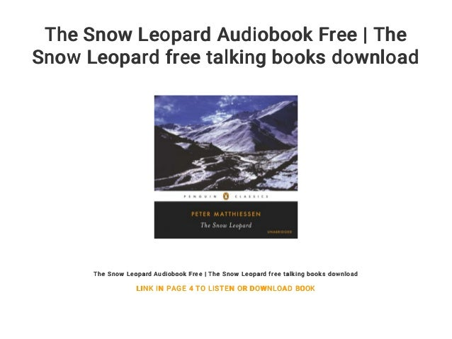 The Snow Leopard Audiobook Free | The Snow Leopard free