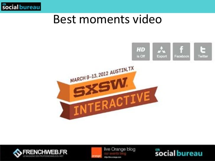 thesocialbureau sxsw 2012 wrapup for frenchweb slideshare 1. Black Bedroom Furniture Sets. Home Design Ideas