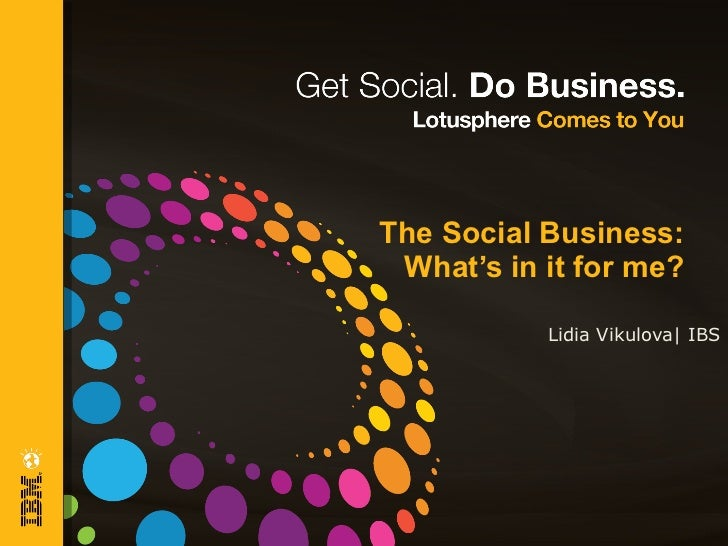 The Social Business: What's in it for me? Lidia Vikulova| IBS