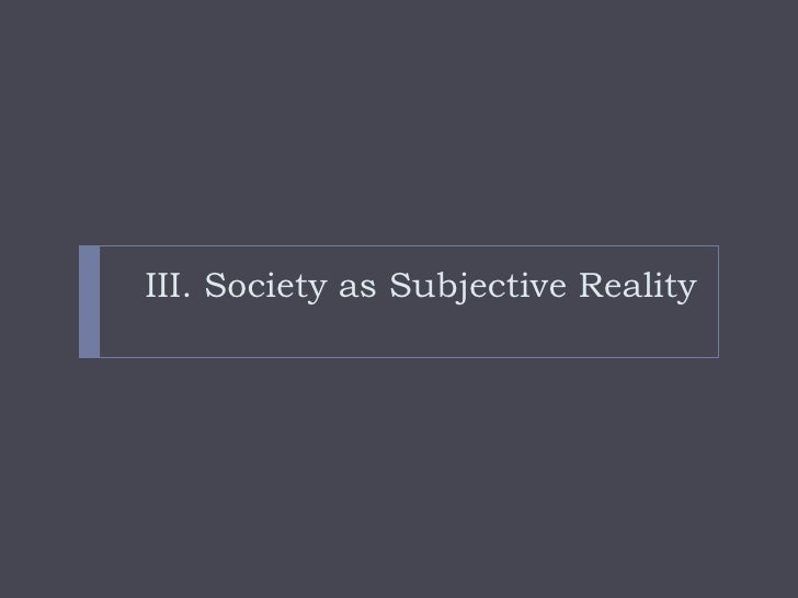 social construction of reality essays Peter berger and thomas luckmann wrote about the social construction of reality within this reading, one can probably conceive that their work is probably another attempt to integrate the two social theories of durkheim and weber focusing on durkheim's analysis on the integrative aspects of .