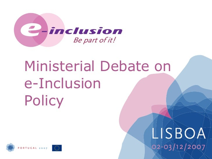 Ministerial   Debate on  e-Inclusion  Policy