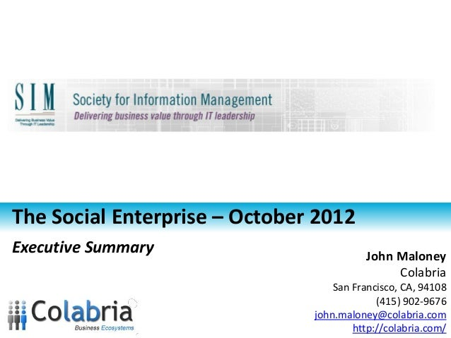 The Social Enterprise – October 2012Executive Summary                        John Maloney                                 ...