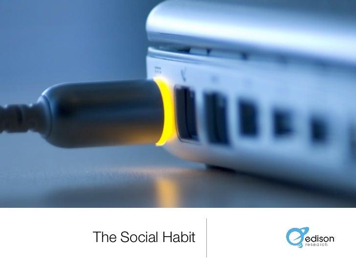 The Social Habit