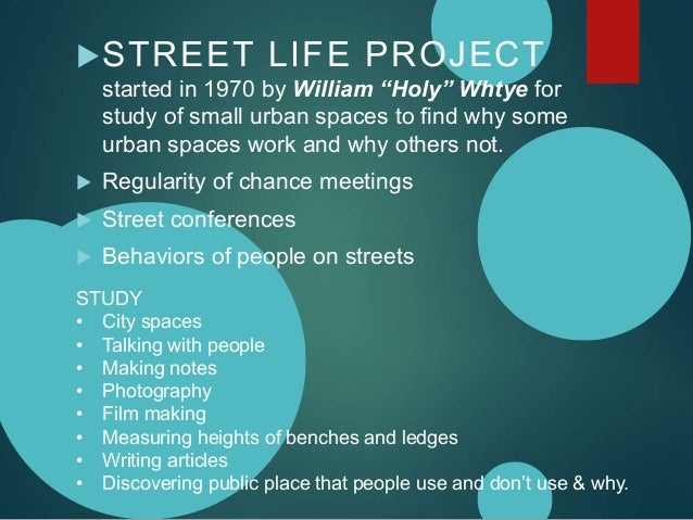 "social life of small urban space William h whyte in his own words: ""the social life of small urban spaces  the social life of small urban  many floor space with a nice views n rooftop space."