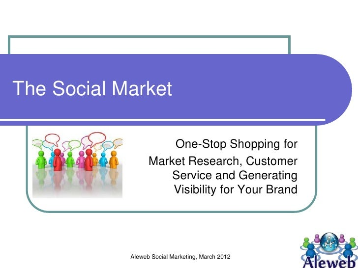 The Social Market                      One-Stop Shopping for                  Market Research, Customer                   ...