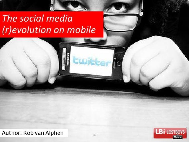 The social media (r)evolution on mobile