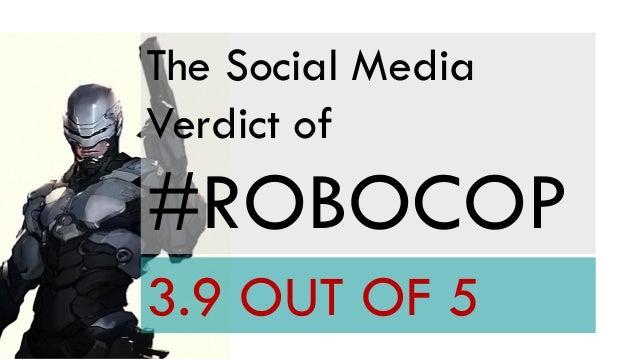 The Social Media Verdict of  #ROBOCOP 3.9 OUT OF 5