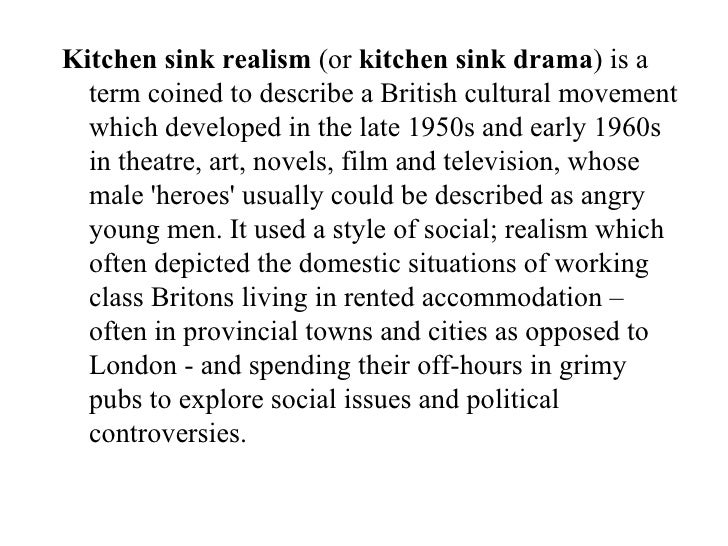 The social realist roots of soaps pp - British kitchen sink films ...