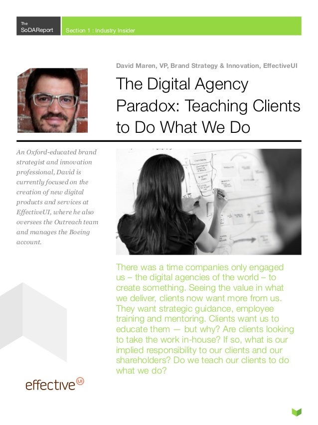 """"""" Clients seeking to  bring great digital experiences to life without agency help typically find that such efforts often r..."""