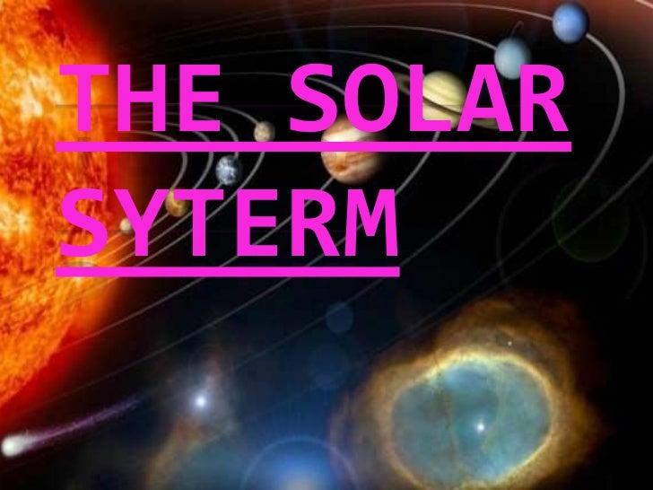 THE SOLARSYTERM