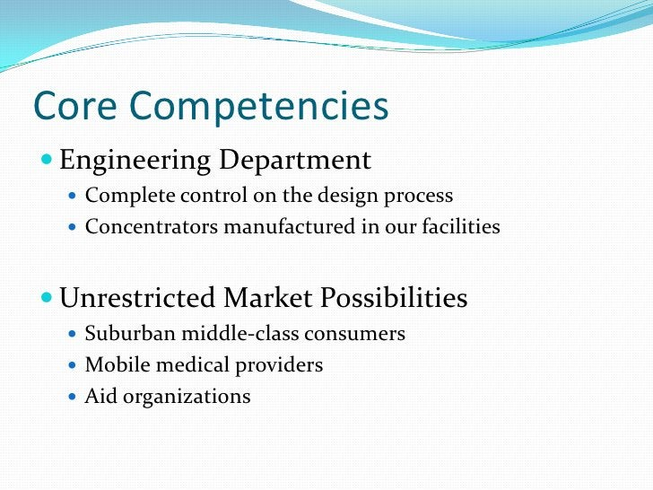 Core Competencies<br />Engineering Department<br />Complete control on the design process<br />Concentrators manufactured ...