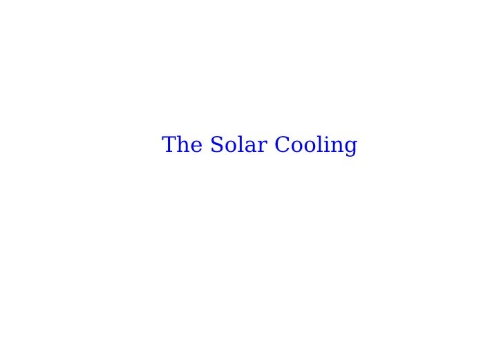 The Solar Cooling