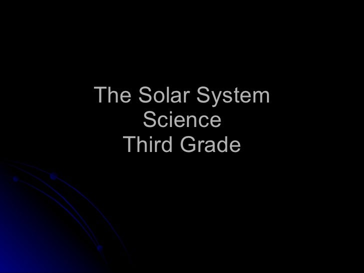 The Solar System Science Third Grade