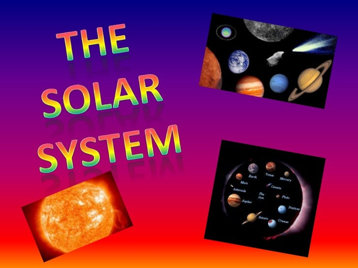 Our enormous star, the sun, takes up 99%of the space in The Solar System due tothe fact of it being extremely large! TheSu...