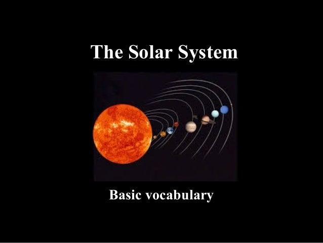 The Solar System Basic vocabulary