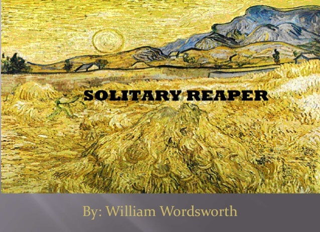 when was the solitary reaper written