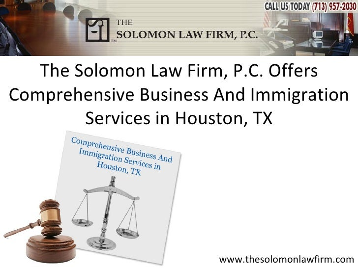 The Solomon Law Firm, P.C. OffersComprehensive Business And Immigration        Services in Houston, TX                    ...