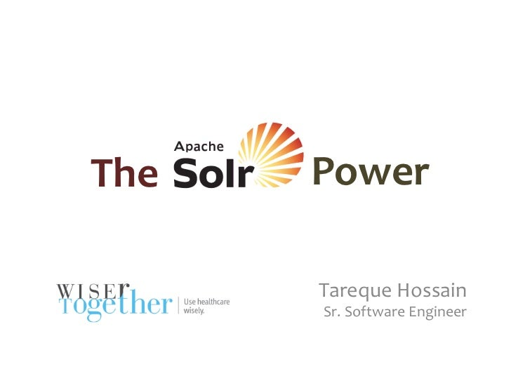 The	     Power	            Tareque	  Hossain	            Sr.	  Software	  Engineer