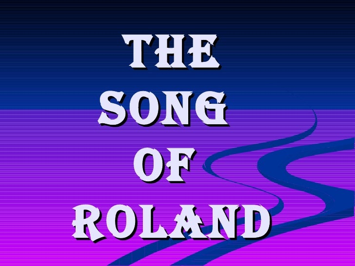 The Song  ofRoland