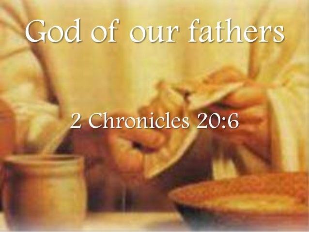 The son of god in the word of god god of our fathers 2 chronicles 206 altavistaventures Image collections