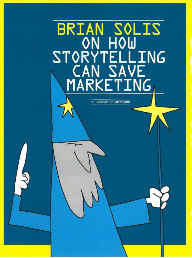 The Magic of Stories: How Storytelling Can Save Marketing Slide 2