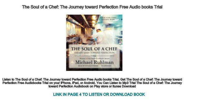 The Soul Of A Chef The Journey Toward Perfection Free Audio Books Tri