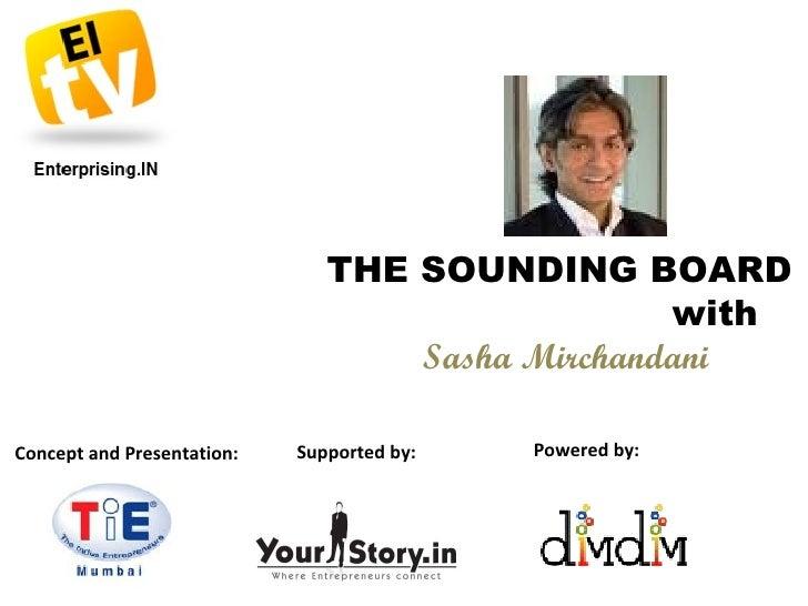 The Soundiung Board Sasha Mirchandani 23 jul
