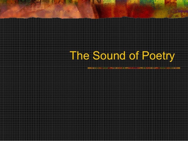 The Sound of Poetry