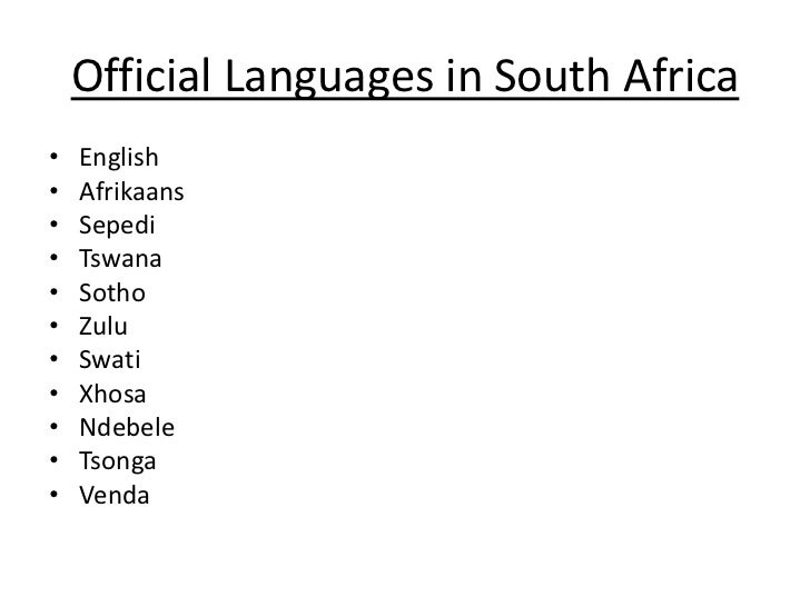 The south african presentation 3 official languages in south africa m4hsunfo