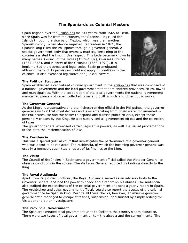 The Spaniards as Colonial Masters<br /><br />right0Spain reigned over the Philippines for 333 years, from 1565 to 1898. s...