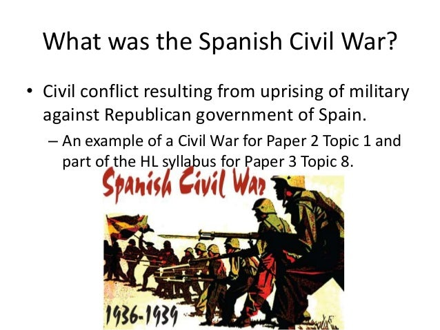 essay questions on the spanish civil war The spanish civil war (1936–39) as you read through this chapter,  consider the following essay questions: ģ why did a civil war break out in spain  in.