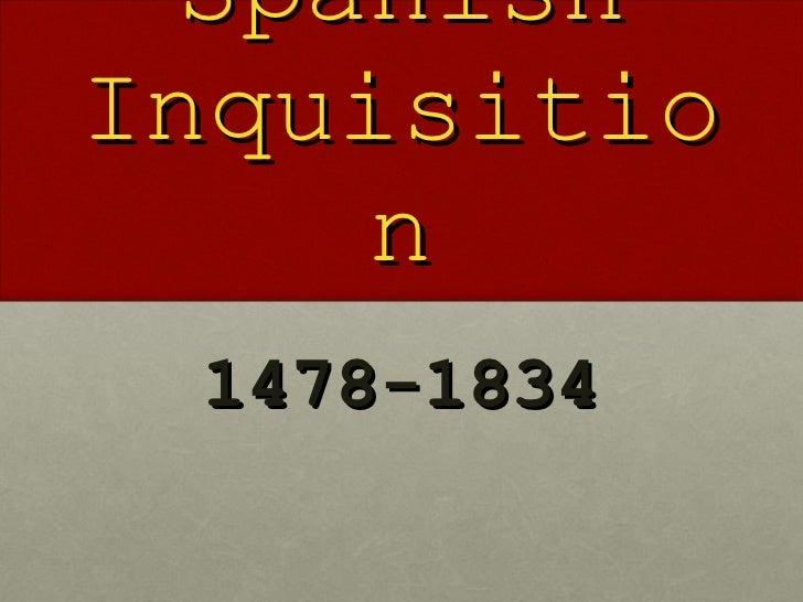 The Spanish Inquisition 1478-1834