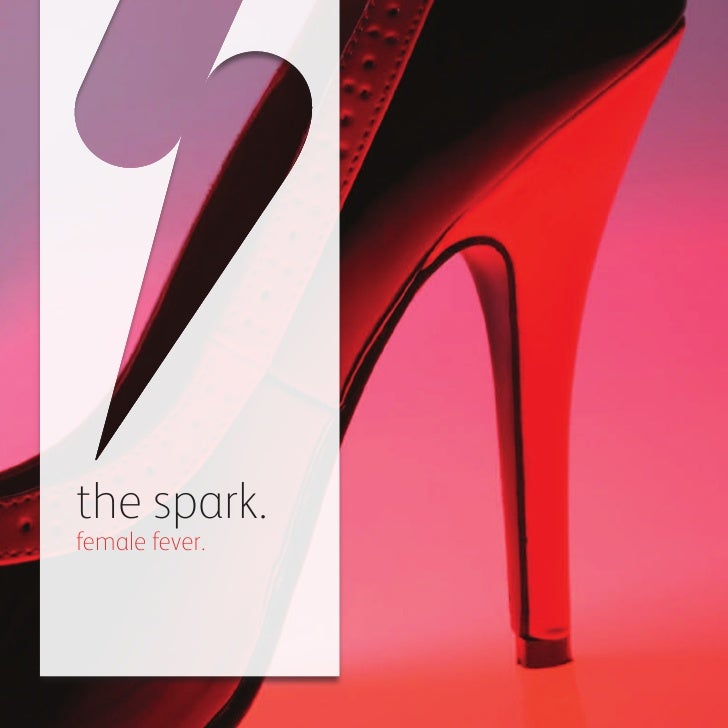 the spark.female fever.
