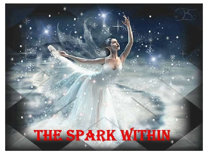 THE SPARK WITHIN<br />