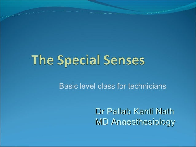 Dr Pallab Kanti NathDr Pallab Kanti Nath MD AnaesthesiologyMD Anaesthesiology Basic level class for technicians