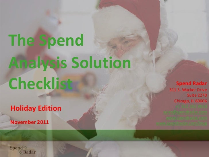 The SpendAnalysis SolutionChecklist                    Spend Radar                         311 S. Wacker Drive            ...