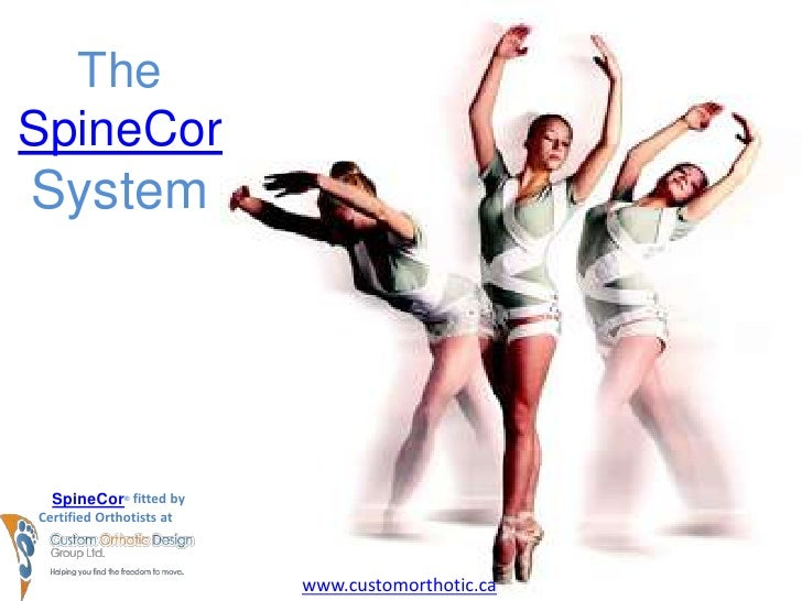 The SpineCorSystem<br />A revolutionary new treatment for scoliosis!<br />SpineCor®  fitted by<br />Certified Orthotists a...