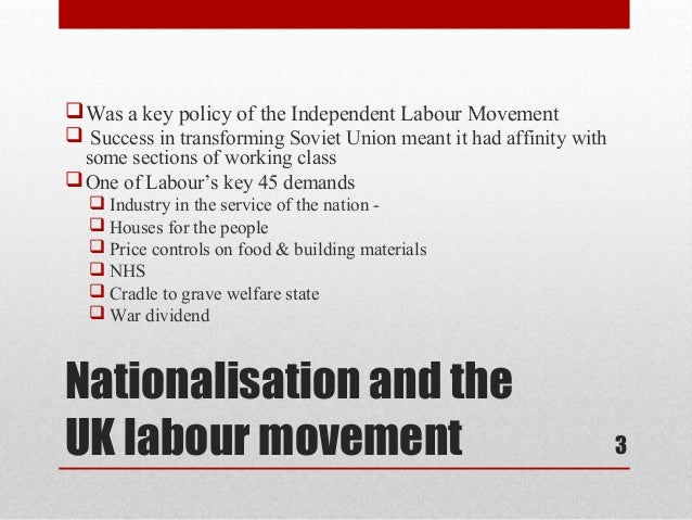  Was a key policy of the Independent Labour Movement Success in transforming Soviet Union meant it had affinity with  so...