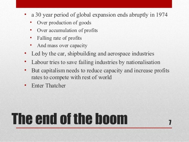 • a 30 year period of global expansion ends abruptly in 1974    •   Over production of goods    •   Over accumulation of p...