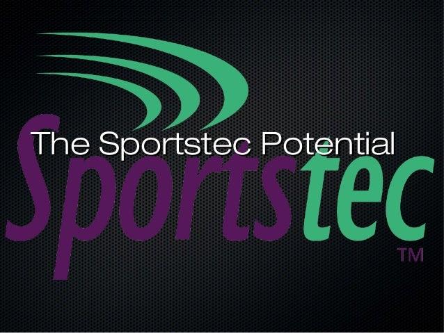 The Sportstec PotentialThe Sportstec Potential