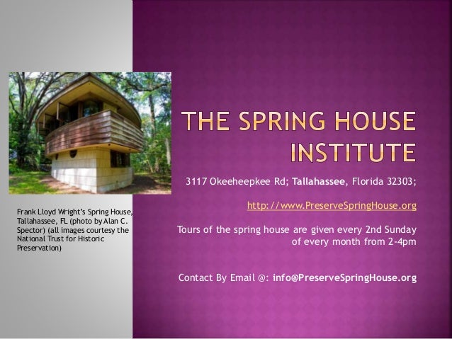 3117 Okeeheepkee Rd; Tallahassee, Florida 32303; http://www.PreserveSpringHouse.org Tours of the spring house are given ev...