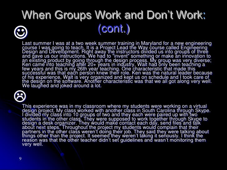 Why Do People Need to Learn to Work Together? (cont.)<br />8.Communication – necessary for collaboration (both interperso...