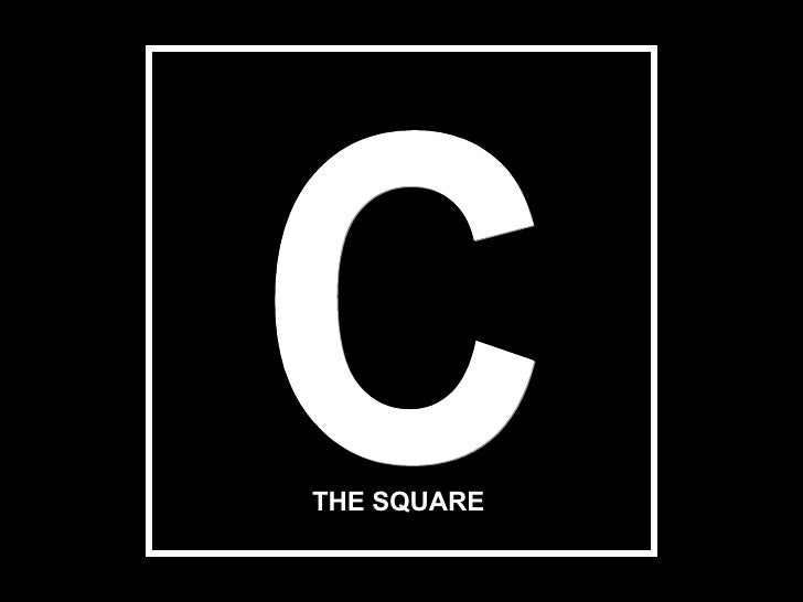 THE SQUARE C