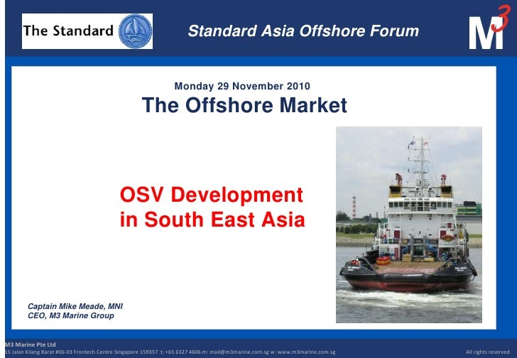Standard Asia Offshore Forum<br />                                            Monday 29 November 2010The Offshore Market  ...
