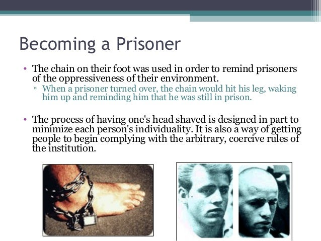 Becoming a Prisoner • The chain on their foot was used in order to remind prisoners of the oppressiveness of their environ...
