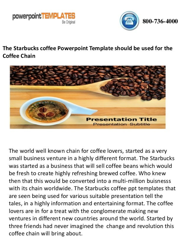 the starbucks coffee powerpoint template should be used for the coff