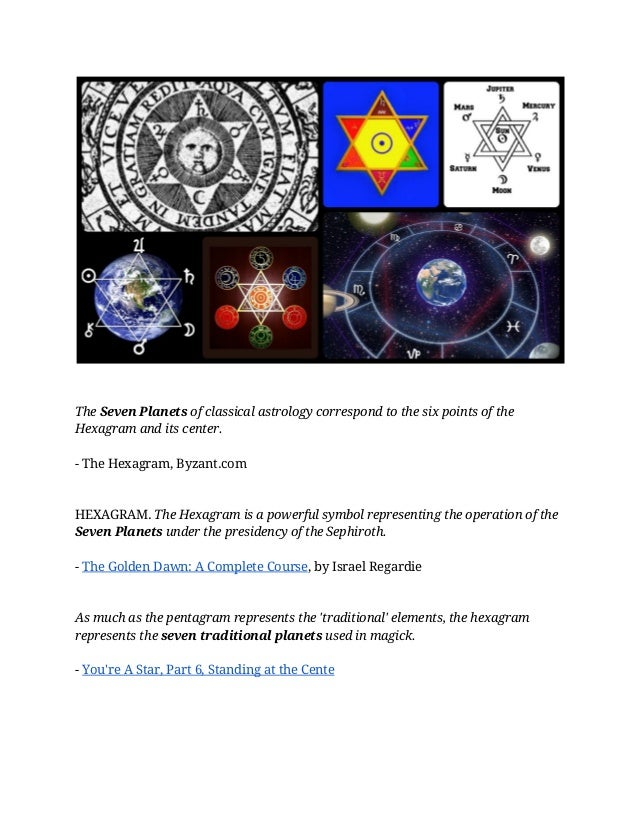 TheSeven Planetsof classical astrology correspond to the six points of the Hexagram and its center. - The Hexagram, Byza...