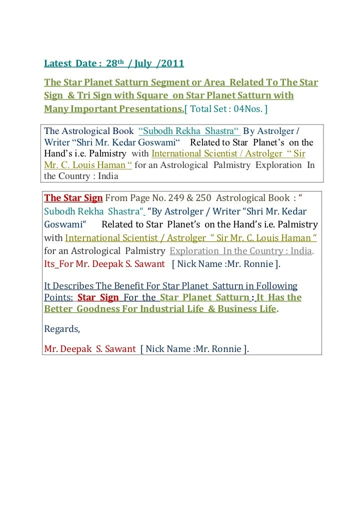 Latest  Date :  28th  / July  /2011 <br />The Star Planet Satturn Segment or Area  Related To The Star Sign  & Tri Sign wi...