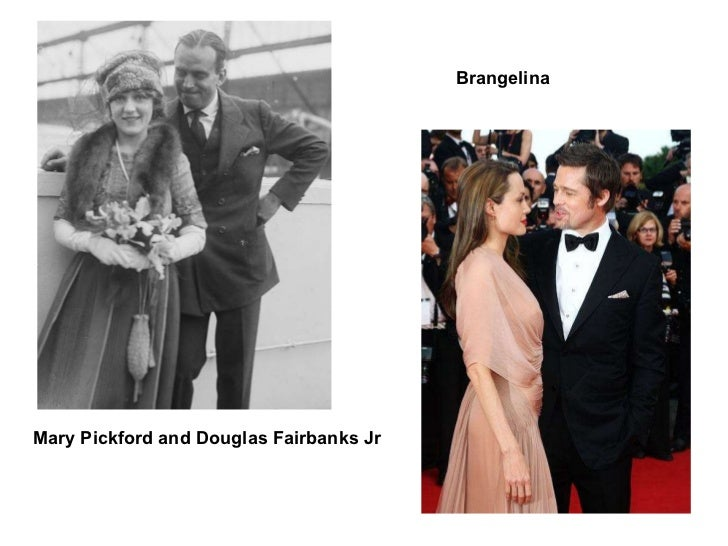Mary Pickford and Douglas Fairbanks Jr Brangelina