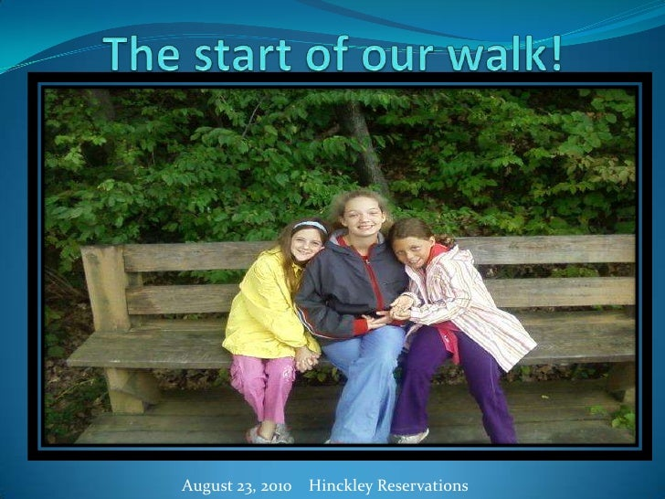 The start of our walk!   <br />     August 23, 2010    Hinckley Reservations <br />
